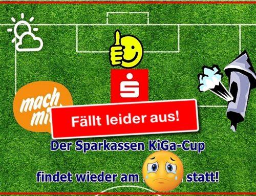 Absage Sparkassen KiGa-Cup